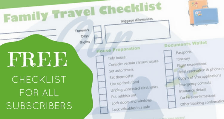Free Family Travel Checklist for all subscribers to Our Globetrotters