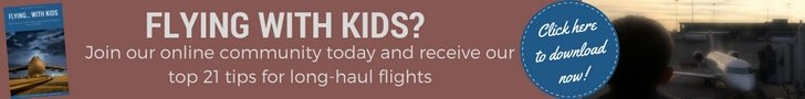 Join Our Globetrotters online community to receive our top 21 tips flr flying long-haul with kids