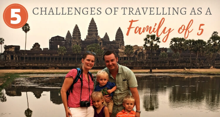5 travel challenges for a family of 5+
