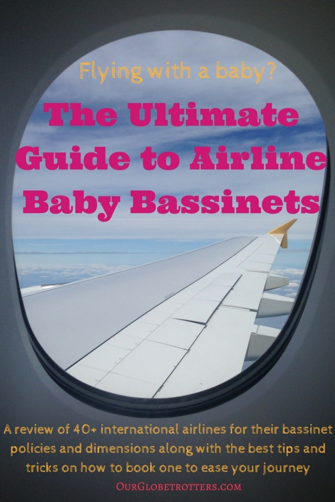 Flying with a baby? the ultimate guifde to airline baby bassinets