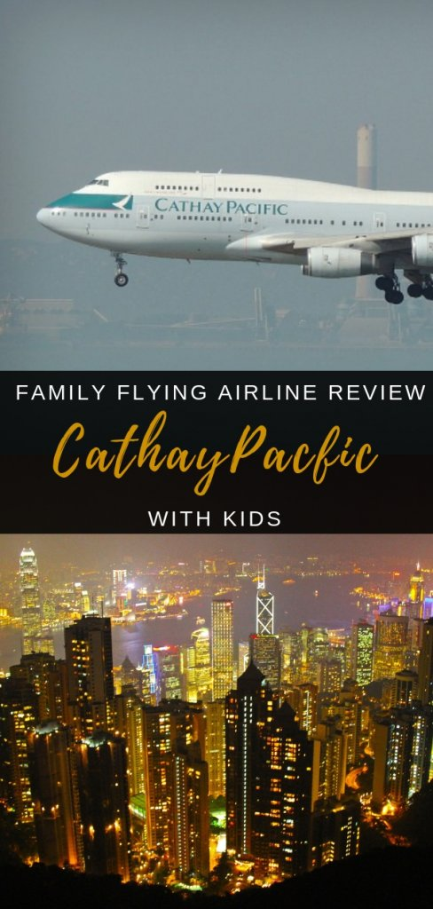 Cathay Pacific Family Flying Airline Review - what to expect if flying with Hong Kong airline Cathay Pacific