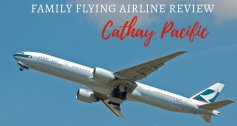 Cathay Pacific: Family Flying Airline Review