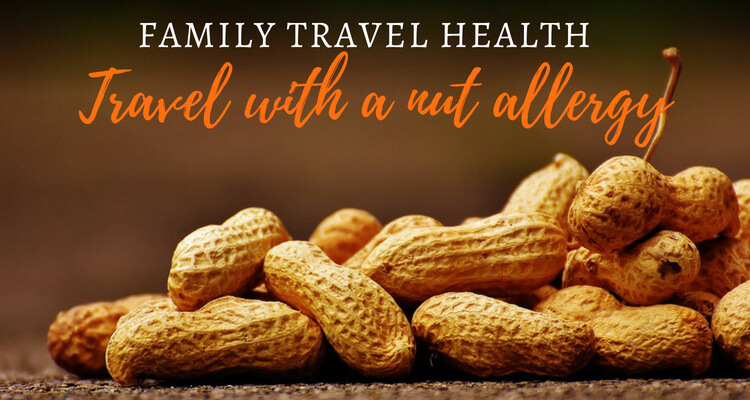 Travelling with allergies | Interview with a family member suffering from a nut allergy on Our Globetrotters