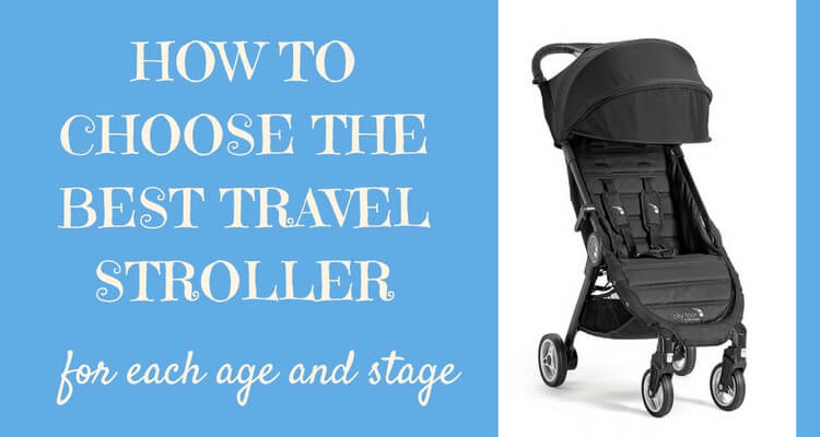 How to select the best travel stroller