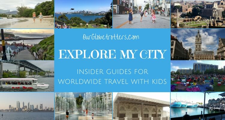 Explore My City - Introduction to Guest Blogging for Our Globetrotters