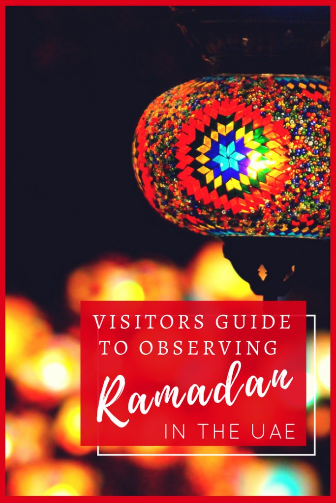 A visitors guide to Ramadan in the UAE | Our Globetrotters Family Travel & Expat Blog