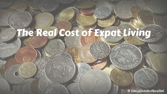 The Real Cost of Expat Living | Expatriate Life | OurGlobetrotters.Com