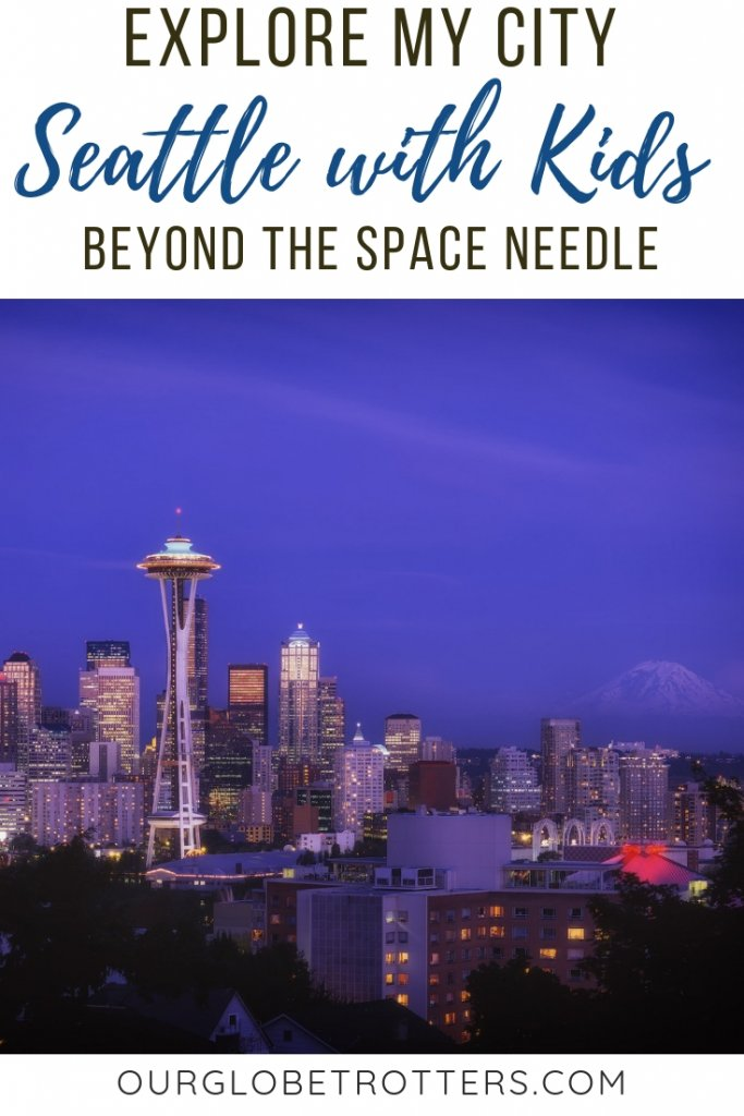 A local gives her insider tips on where she takes her visitors with kids in Seattle - that don't involve the Space Needle