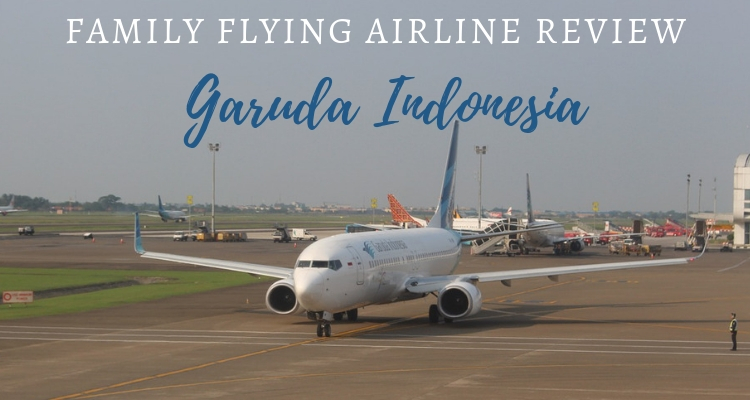 Flying Garuda Indonesia with Kids
