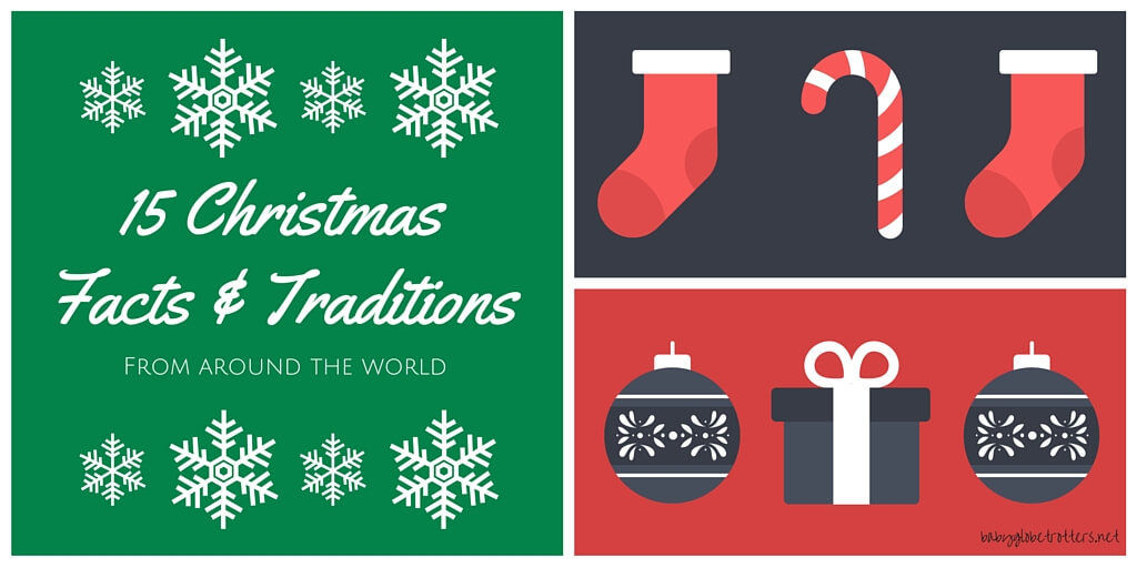 Facts About Christmas.15 Christmas Facts Traditions From Around The World Our