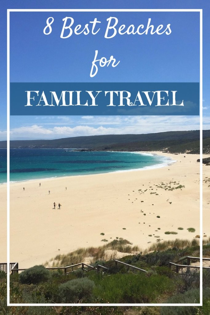 8 Best Beaches For Family Travel