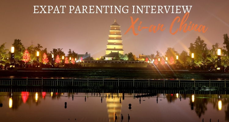Expat Parenting in Xian China