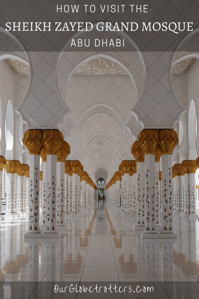 Sheikh Zayed Grand Mosque Abu Dhabi | How to plan your visit with kids and take the best photographs of this architectural wonder | Our Globetrotters