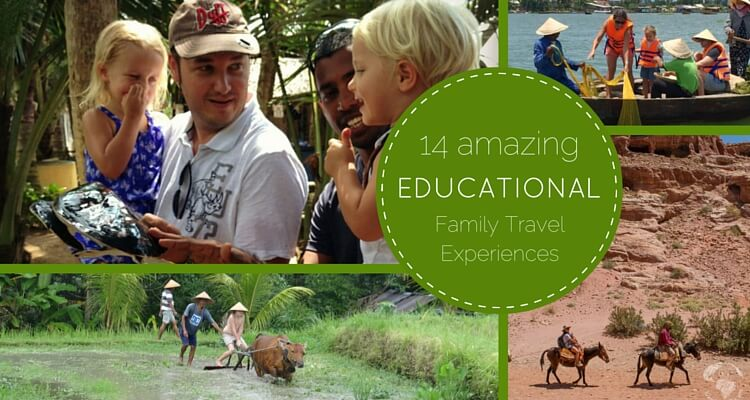 Best educational family travel experiences | OurGlobetrotters.Com