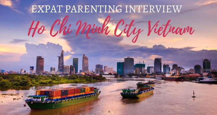 Expat Parenting in Ho Chi Minh City