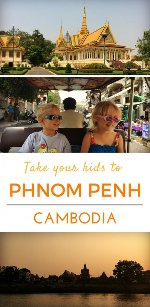 Phnom Penh how to explore the Cambodian Capital with your kids | Our Globetrotters Adventurous Family Travel
