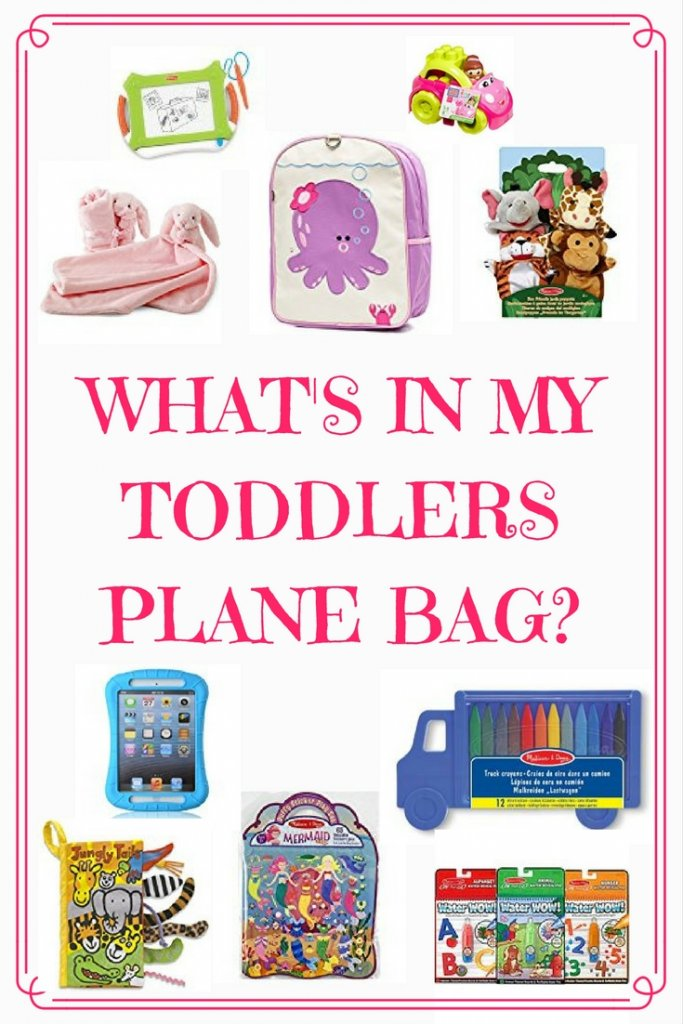 Best items to pack in your toddlers plane bag | Our Globetrotters