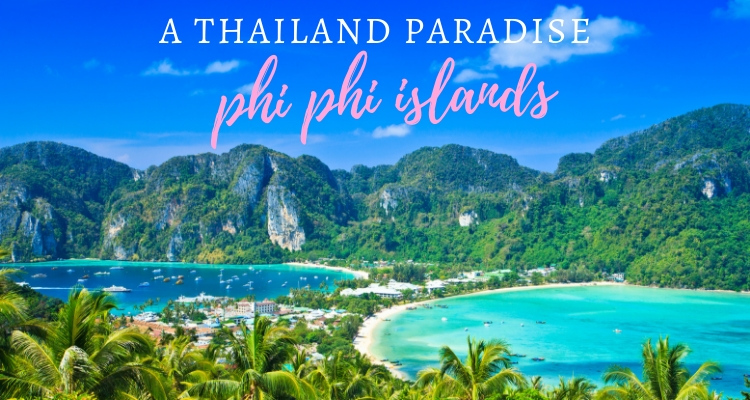 Phi Phi Islands Paradise