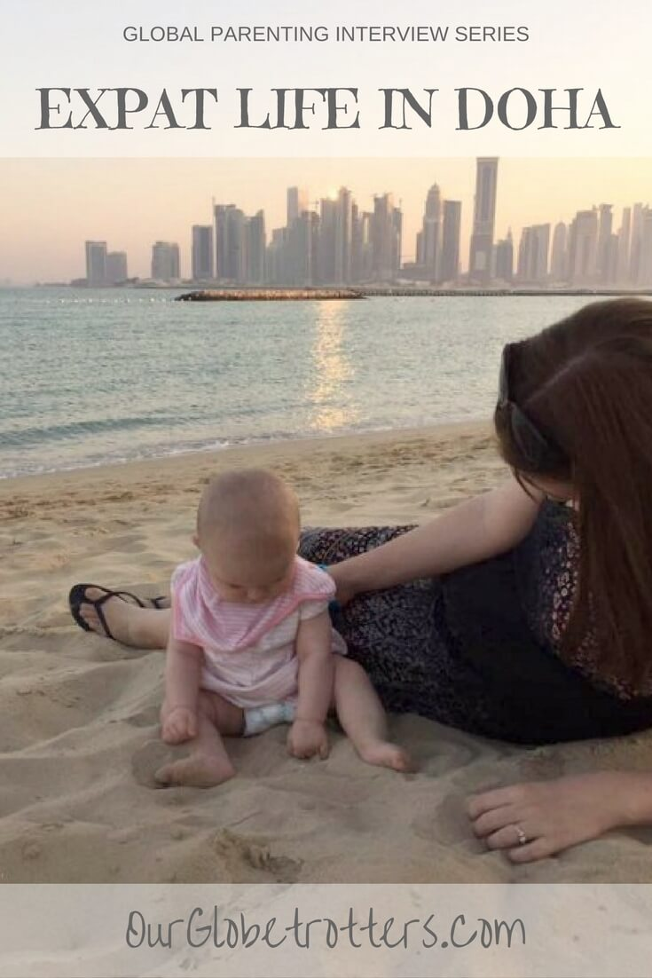 Expat Life in Doha, Qatar. Raising family abroad expat parenting interview