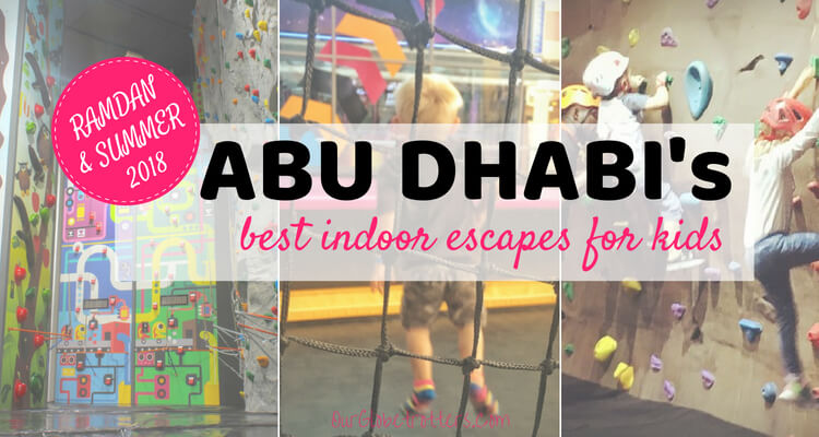Abu Dhabi Best Indoor Activities for Ramadan and Summer 2018