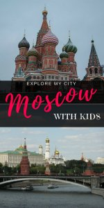 Mustn't miss highlights when visiting Moscow with kids | Explore My City guest series on Our Globetrotters
