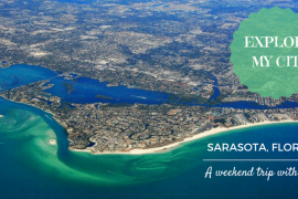 Explore My City - A weekend in Sarasota Florida
