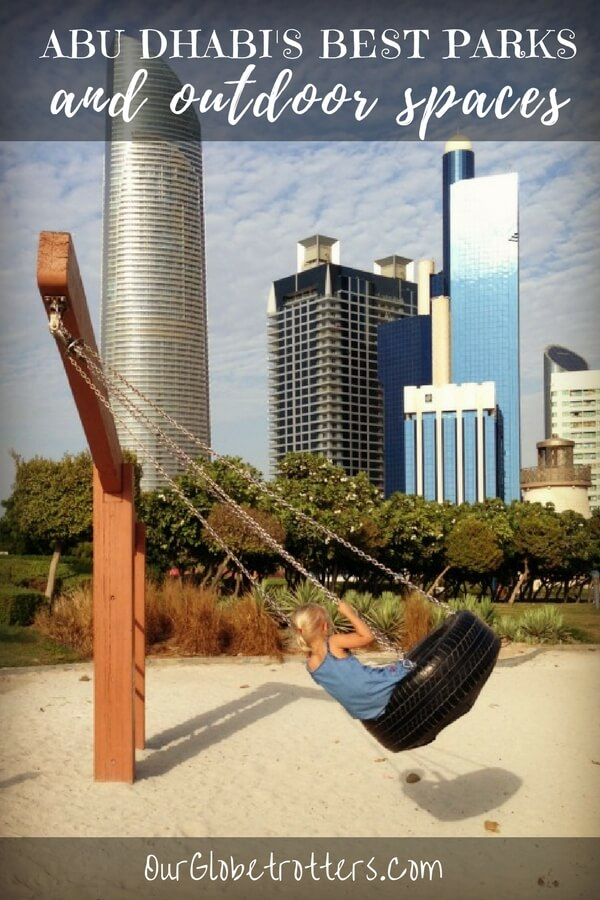 Abu Dhabi's beat parks, playground and outdoor spaces to enjoy in the winter | Our Globetrotters.Com Family Travel & Expat Blog in the Middle East