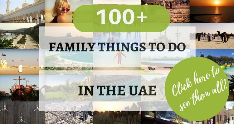 100+ family things to do in the United Arab Emirates