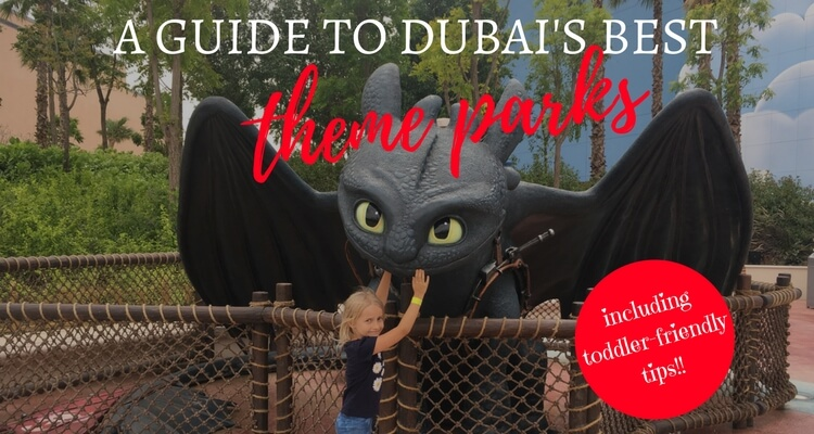 Which are the best theme parks to visit in Dubai with Kids and which are the best value | Our Globetrotters