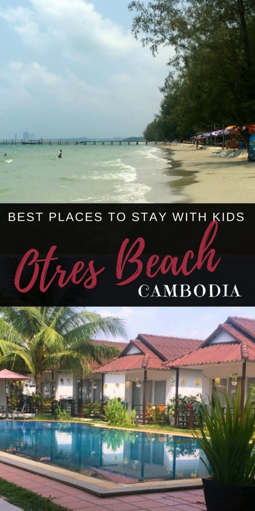 Otres Beach Cambodia | Where to stay with a family | South East Asia Travel with Our Globetrotters - Family Travel & Expat Blog
