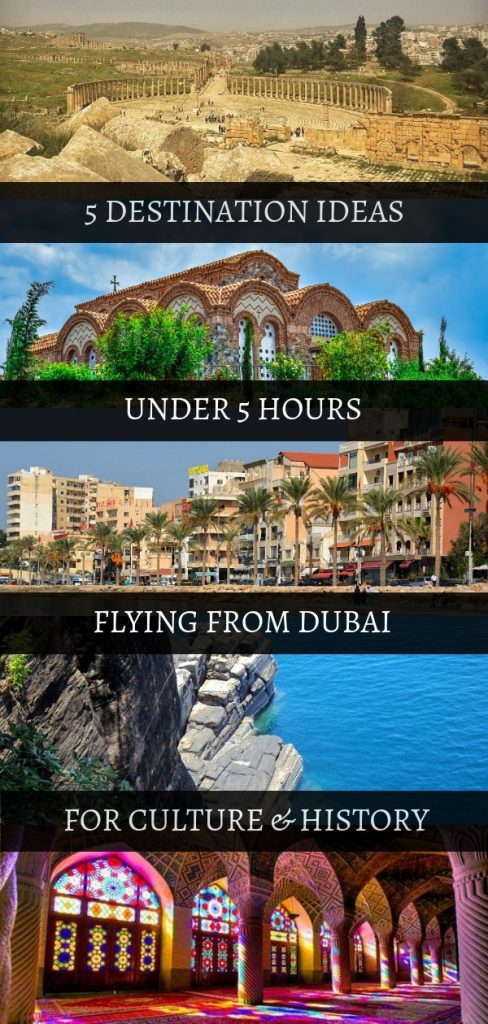 5 destinatons 5 hours from Dubai