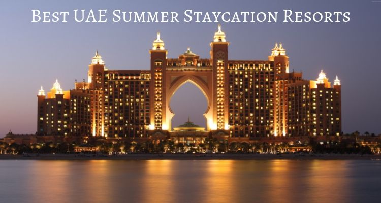 UAE Best Staycations