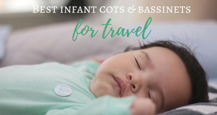 Best Infant Travel Bassinets & Portable Cots for 2019