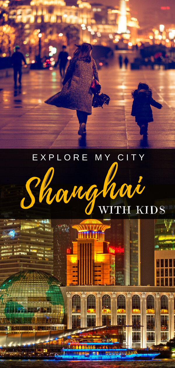 Shanghai with Kids | Explore my City insider Dani takes us through her favourite parts of Shanghai suitable for young children with tips for first timers what to do with 24 hours in the city