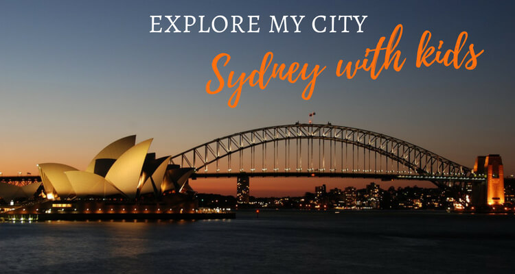 Explore My City Sydney with Kids