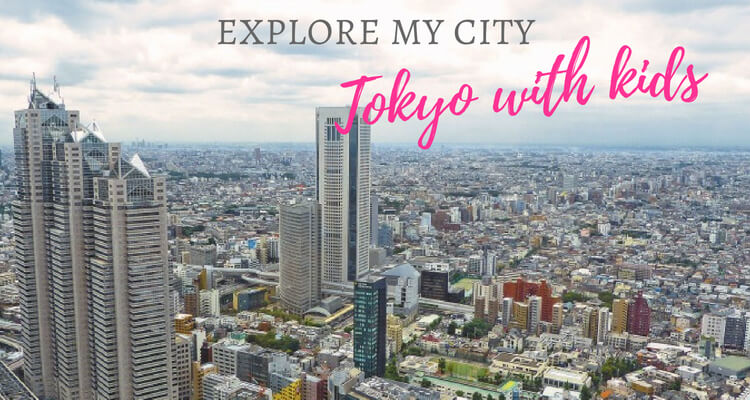 An Introduction to Tokyo with Young Kids