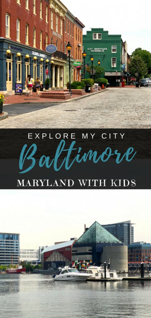 Explore Baltimore Maryland in 24 hours. Great Ideas of things to do with your kids, what to eat and where to stay as told by a local mom | Explore My City on Our Globetrotters