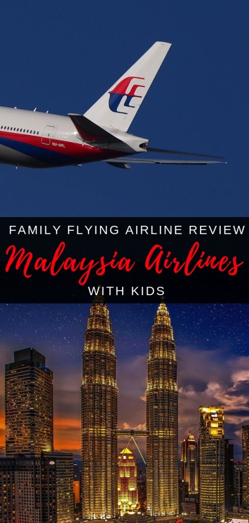 Flying Malaysia Airlines with Kids | family Flying Airline review with Our Globetrotters