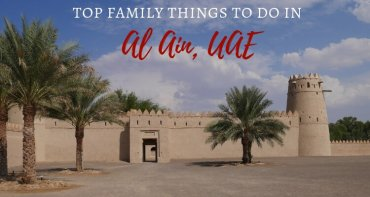 Al Ain – Planning a visit to the historic Oasis City of the UAE