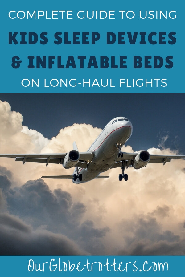 Guide to kids sleep devices, plane pillows, leg cushions and other in-air comfort products to help children sleep on long flights