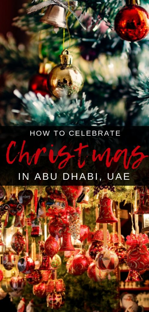 How to celebrate Christmas in Abu Dhabi, UAE. An extensive listing of festive celebrations across all religions in the UAE capital every December