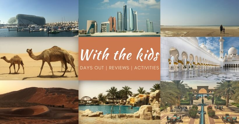 With the kids - your guide what to do in Abu Dhabi & the UAE