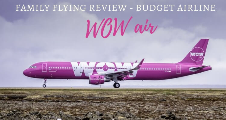 What to expect flying long-haul with kids on budget airline WOW air