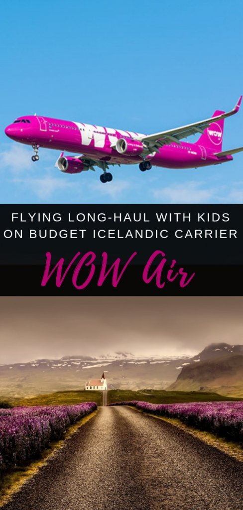 Wow What is it really like to fly WOW Air with a family? Budget long-haul airline put to the test by Five Family Adventurers - part of teh Our Globetrotters airline review series