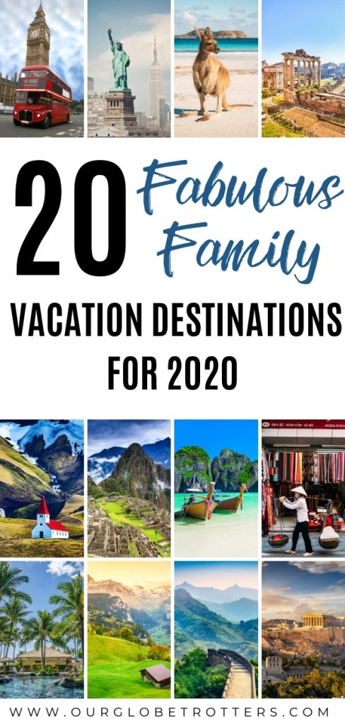 20 Fabulous Family Vacation Destinations