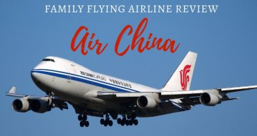 Air China Family Flying Review