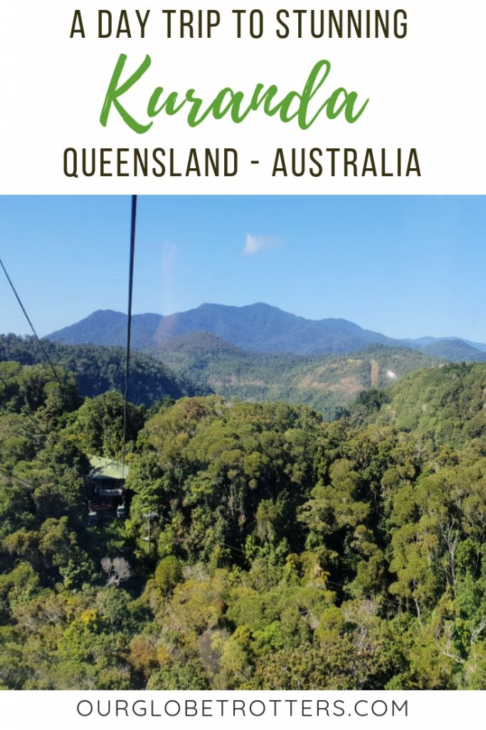 How to plan a day trip to stunning Kuranda in Queensland Australia