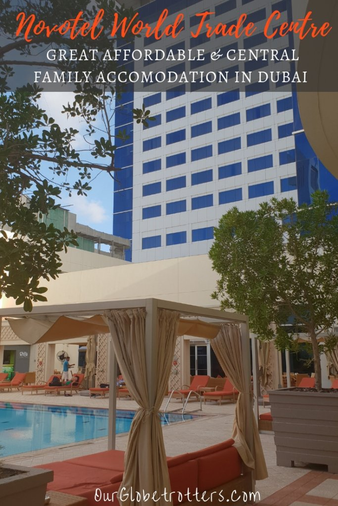 Why we loved staying at Novotel World Trade Centre Dubai