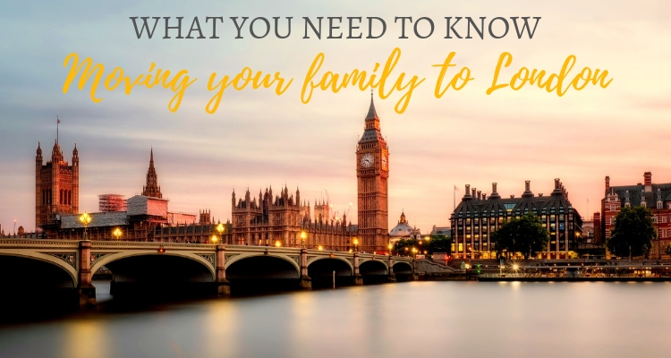 Moving your family to London? What you need to know