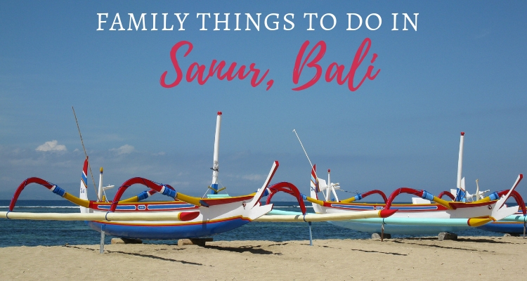 Fun Family things to do in Sanur, Bali